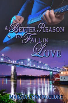 A Better Reason to Fall in Love - Contemporary Romance