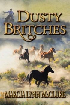 Dusty Britches - Western Historical Romance