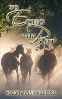 To Echo the Past - Western Historical Romance