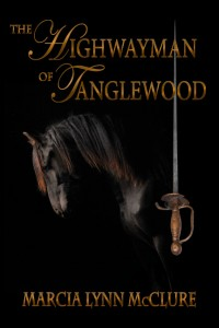 The Highwayman of Tanglewood - Regency Historical Romance