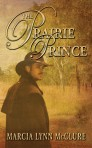 The Prairie Prince (Platinum Members)