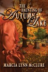 The Haunting of Autumn Lake