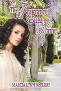 The Fragrance of Her Name - Edwardian/Regency Historical Romance