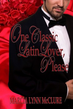 One Classic Latin Lover, Please - Contemporary Romance