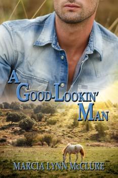 A Good-Lookin' Man - Contemporary Romance