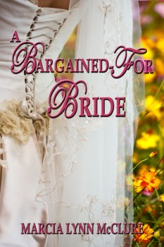 A Bargained-For Bride - Western Historical Romance