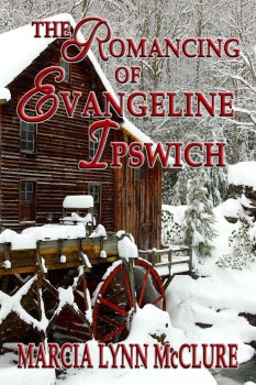 The Romancing of Evangeline Ipswich - Western Historical Romance