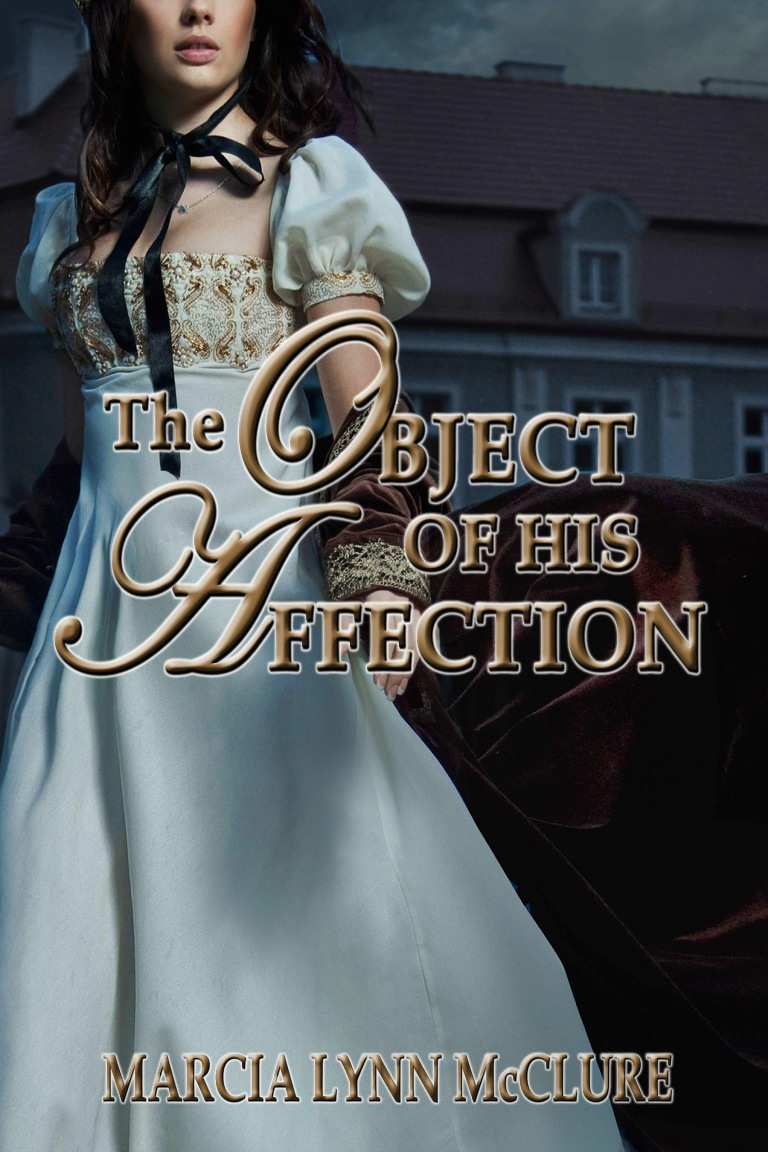 The Object of His Affection - Regency Historical Romance