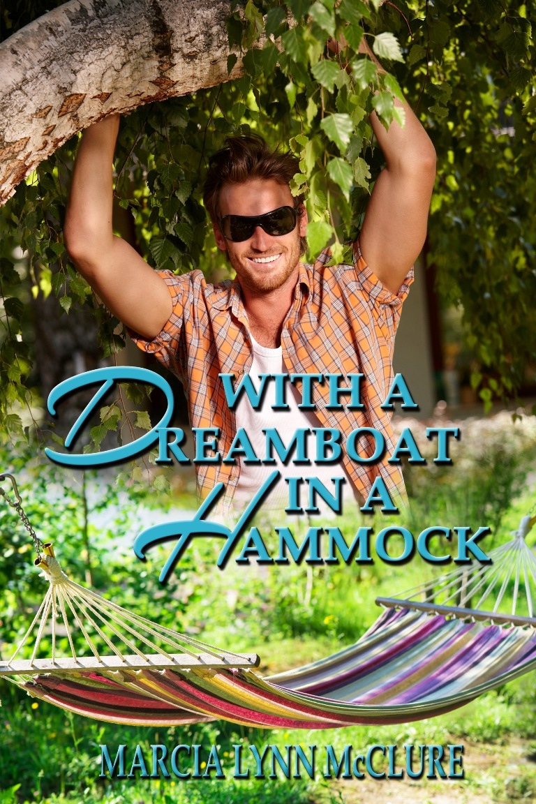With a Dreamboat in a Hammock - Contemporary Romance
