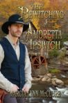 The Nate Childs Hardcover Collector's Edition of The Bewitching of Amoretta Ipswich-Event Price
